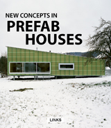 NEW CONCEPTS IN PREFAB HOUSES