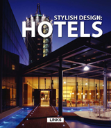 STYLISH DESIGN: HOTELS