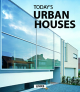 TODAY'S URBAN HOUSES