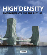 HIGH DENSITY: ENVIRONMENTS FOR THE FUTURE