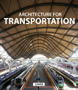 ARCHITECTURE FOR TRANSPORTATION