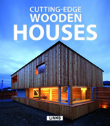 CUTTING-EDGE: WOODEN HOUSES