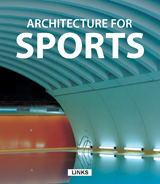 ARCHITECTURE FOR SPORTS